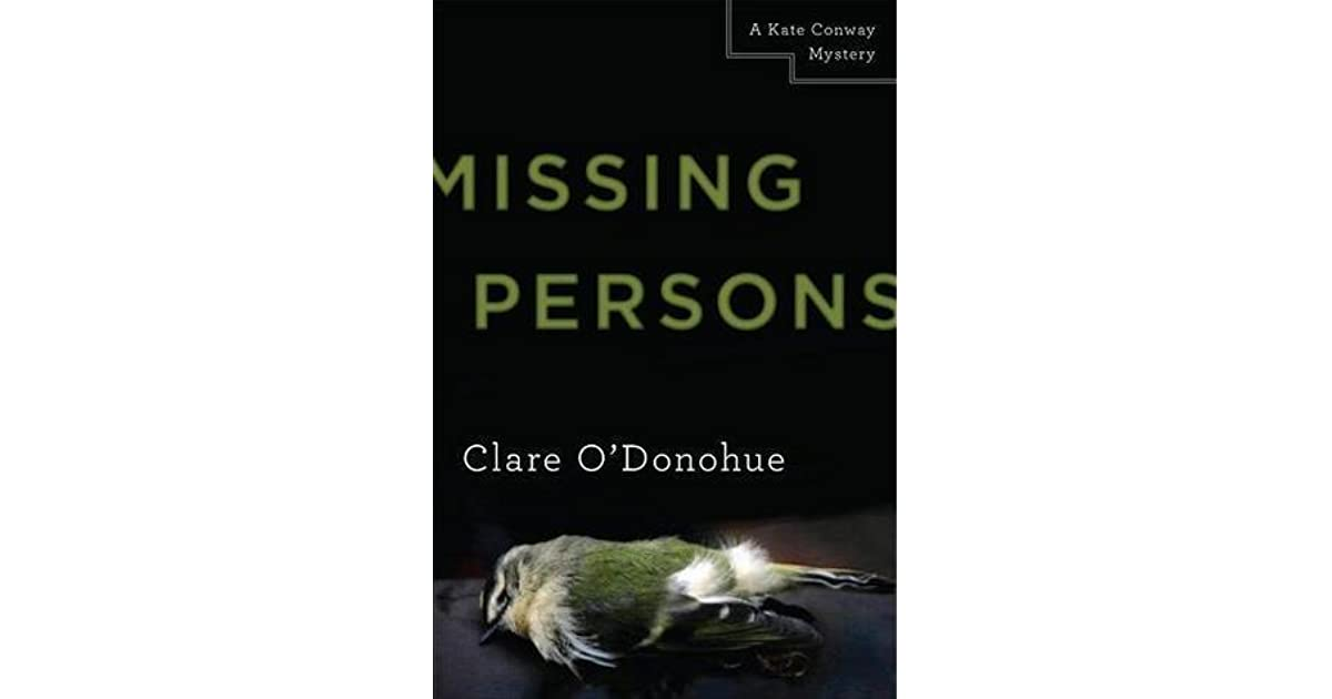 Missing Persons Kate Conway Mysteries 1 By Clare O Donohue