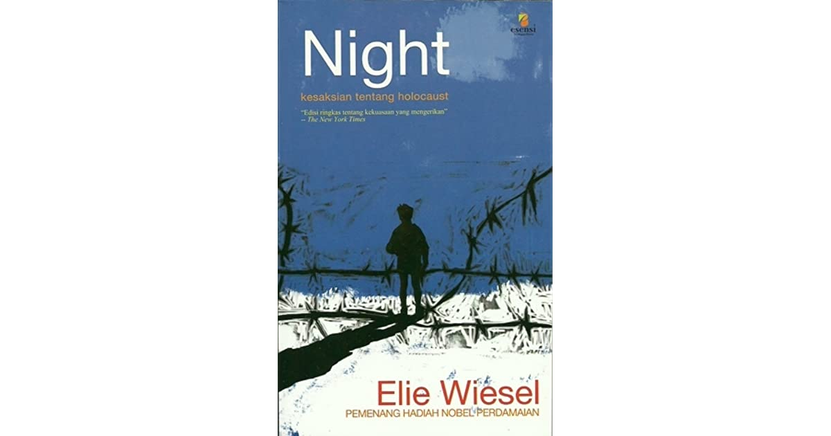 elie wiesel s night review A memorial edition of elie wiesel's seminal memoir of surviving the nazi death camps, with tributes by president obama and samantha powerwhen elie wiesel d.