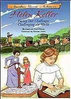 Helen Keller Facing Her Challenges/Challenging the World