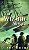 A Wizard Abroad (Young Wizards #4)