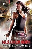 Balul fetelor moarte (Vampirii din Morganville, #2)