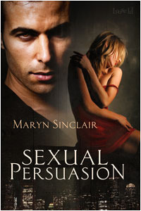 Sexual Persuasion by Maryn Sinclair