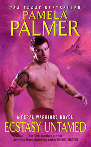 Ecstasy Untamed (Feral Warriors, #6)