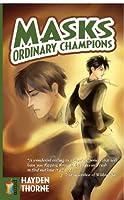 Ordinary Champions (Masks #3)