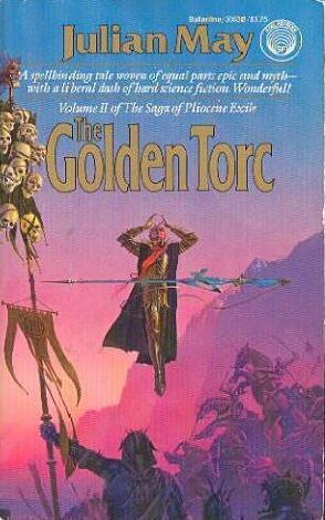 The Golden Torc Saga Of The Pliocene Exile 2 By Julian May