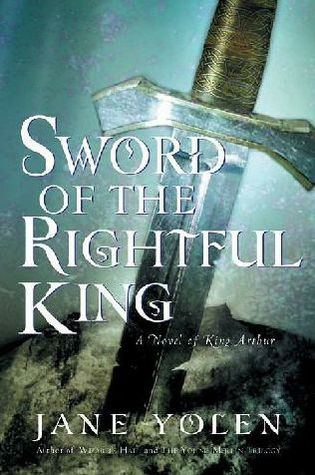 Download Sword Of The Rightful King By Jane Yolen