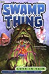 Swamp Thing, Vol. 2: Love in Vain