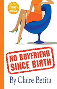 No Boyfriend Since Birth
