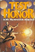 Test of Honor (Omnibus: Shards of Honor \ The Warrior's Apprentice)