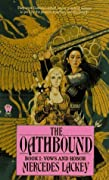 The Oathbound (Valdemar: Vows and Honor, #1)