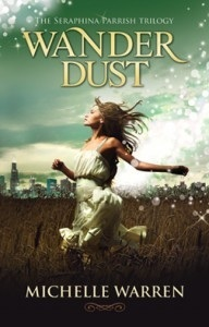 Wander Dust (The Seraphina Parrish Trilogy, #1)