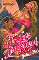 For Love of Lord Roland