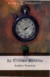 El último minuto by Andrés Neuman