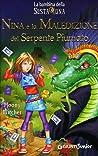 Nina e la maledizione del serpente piumato (La Bambina della Sesta Luna, #3)