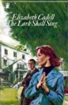 The Lark Shall Sing (Waynes of Wood Mount, #1)