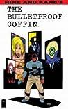 The Bulletproof Coffin (The Bulletproof Coffin, #1)