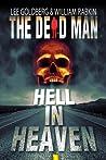 Hell In Heaven (The Dead Man, #3)