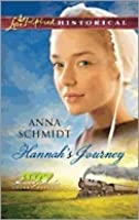 Hannah's Journey by Anna Schmidt