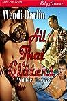 All That Glitters (Wilder, Texas, #2)