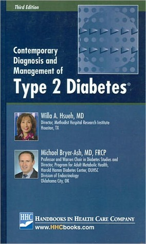 Contemporary Diagnosis and Management of Type 2 Diabetes