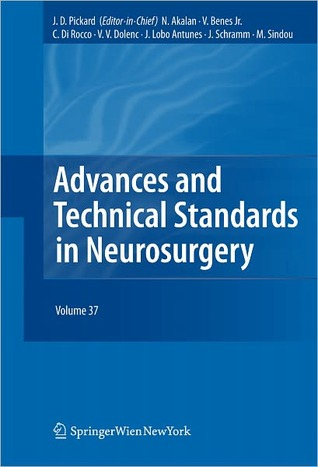 Advances and Technical Standards in Neurosurgery, Volume 37