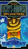 Lucky's Harvest by Ian Watson