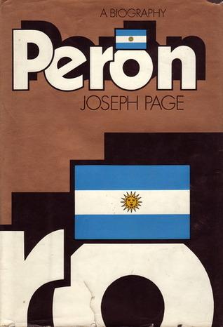 Peron: A Biography