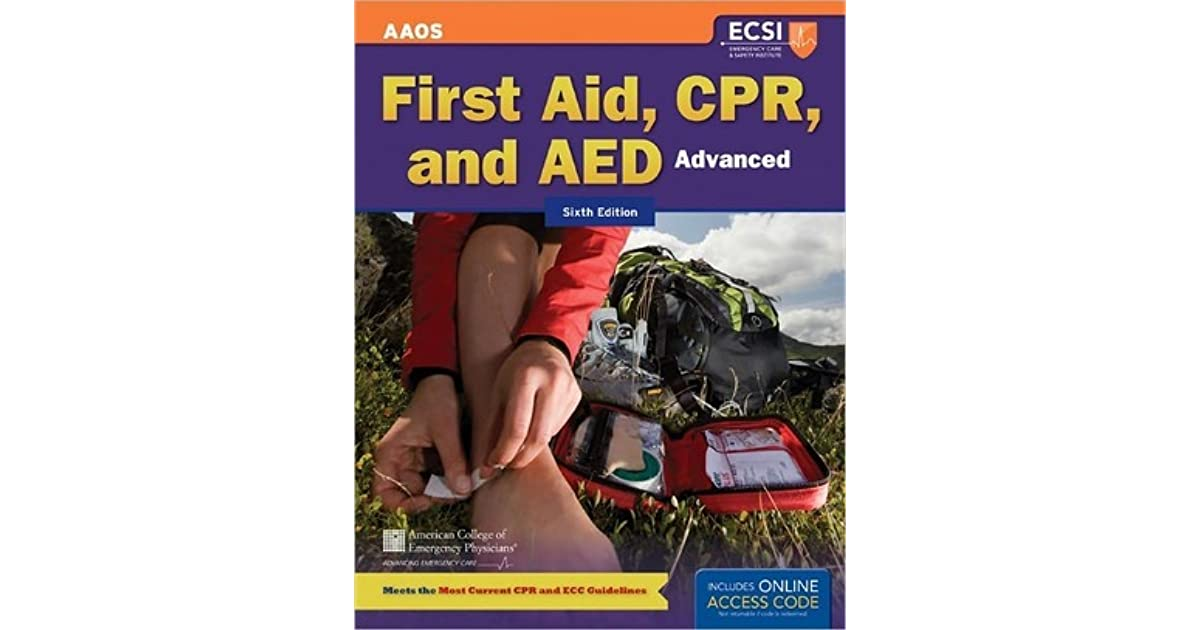 advanced first aid and cpr American college of emergency physicians (acep) is the author of 'advanced first aid, cpr, and aed (orange book)', published 2016 under isbn 9781284105315 and isbn 1284105318 [ read more ] marketplace prices.