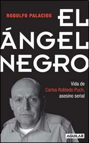 El Ángel Negro by Rodolfo Palacios