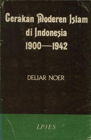 Gerakan Moderen Islam di Indonesia 1900 - 1942