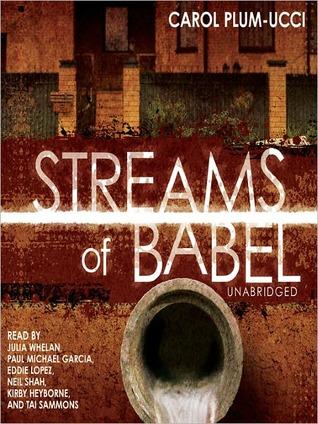 Read Streams Of Babel Streams Of Babel 1 By Carol Plum Ucci
