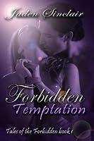 Forbidden Temptation (Tales of the Forbidden, #1)