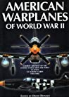 American Warplanes of World War II