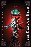 The Dragon Heir (The Heir Chronicles, #3)