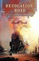 Desolation Road (Desolation Road Universe, #1)