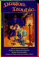 Dragon Trouble (The Dragonling, #5)