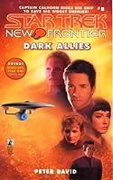 Dark Allies (Star Trek: New Frontier, #8)