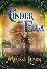 Cinder and Ella by Melissa Lemon