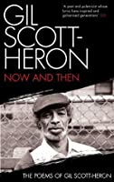 Now and Then: The Poems of Gil Scott-Heron
