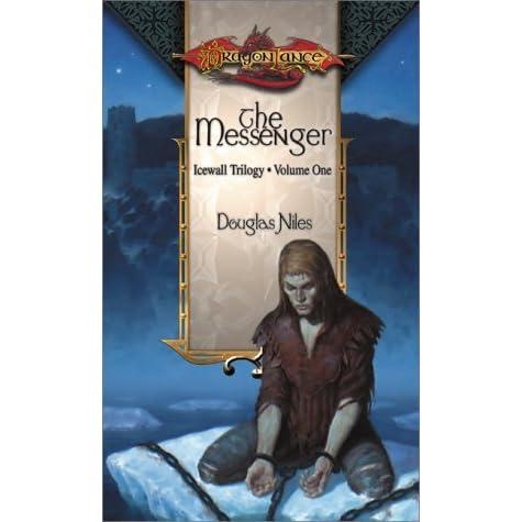 The Messenger Dragonlance Icewall 1 By Douglas Niles border=