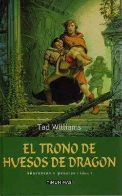 El trono de huesos de dragón (Añoranzas y pesares, #1)
