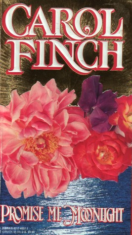 Promise Me Moonlight By Carol Finch