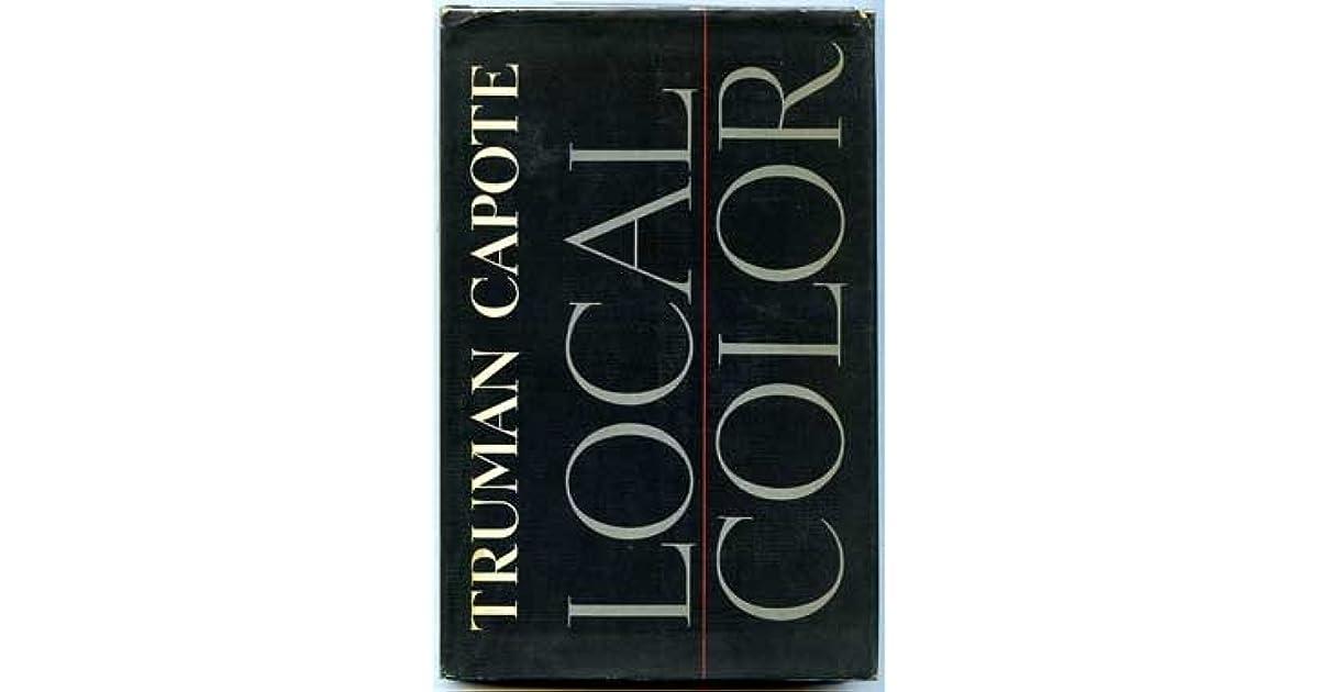 Local Color by Truman Capote