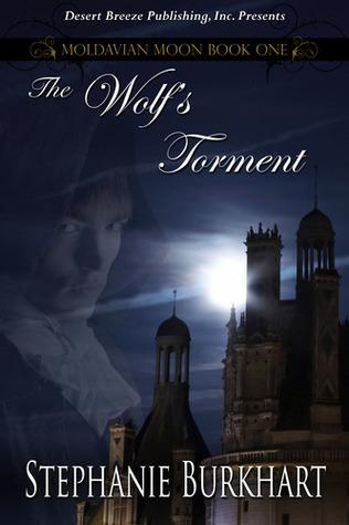 The Wolf's Torment (Moldavian Moon, #1)