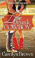 Love Drunk Cowboy (Spikes & Spurs, #1)