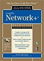 CompTIA Network All-In-One Exam Guide