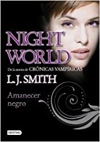 Amanecer Negro (Night World, #8)