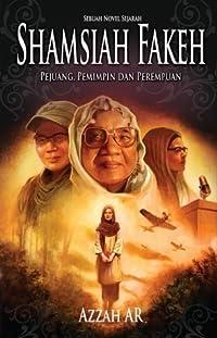 Shamsiah Fakeh: Pejuang, Pemimpin dan Perempuan