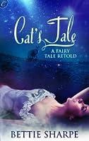 Cat's Tale: A Fairy Tale Retold
