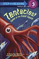 Tentacles!: Tales of the Giant Squid